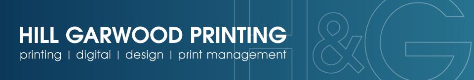 Hill & Garwood - Printing | Digital | Design | Print Management